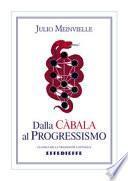 Dalla Càbala al Progressismo