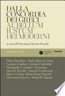 Dalla concordia dei greci al bellum iustum dei moderni