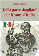 Dalla parte sbagliata per l'onore dell'Italia
