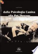 Dalla psicologia canina alla pet therapy
