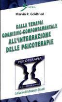 Dalla terapia cognitivo-comportamentale all'integrazione delle psicoterapie