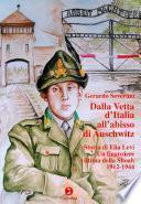Dalla vetta d'Italia all'abisso di Auschwitz