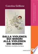 Dalla violenza sui minori alla violenza dei minori