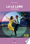 Damien Chazelle. La La Land