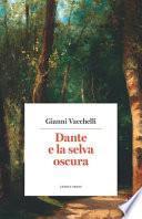 Dante e la selva oscura