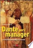 Dante per i manager. La Divina Commedia in azienda