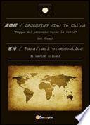 Daodejing (Tao Te Ching): parafrasi ermeneutica