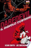 Daredevil. Il Diavolo Custode
