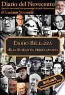 Dario Bellezza, Elsa Morante. Diario del Novecento