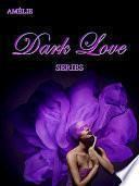Dark Love series