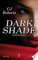 Dark Shade