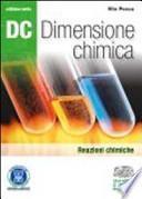 Dc. Dimensione chimica. Ediz. verde. Con espansione online. Per il Liceo scientifico