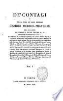 De' contagi e della cura de' loro effetti. Lezioni medico-pratiche del cavaliere Valeriano Luigi Brera ..