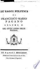 De saggi politici di Francesco Mario Pagano. Del civile corso delle nazioni ... volume 1. [-2.]