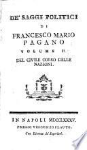 De saggi politici di Francesco Mario Pagano... Volume 1. [-2.]