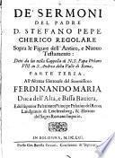 De' Sermoni Del Padre D. Stefano Pepe Chierico Regolare Sopra le figure del Purgatorio dell'antico, e nuouo Testamento
