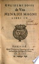 De vita Henrici Magni libri IV