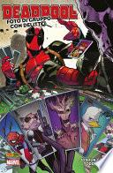 Deadpool. Foto di gruppo con delitto