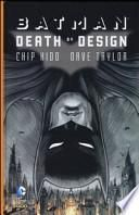 Death by design. Batman