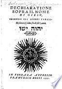 Dechiaratione sopra il nome di Giesu, secondo gli Hebrei Cabalisti, Greci, Caldei, Persi,&Latini, etc. Few ms. notes