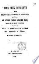 Degli studj convenienti alla coltura letteraria italiana discorso del canonico Vincenzo cavaliere Brancia ... pronunziato dalla cattedra di umane lettere del seminario di Nicotera il giorno 10 novembre 1851