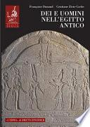 Dei e uomini nell'Egitto antico (3000 a.C.-395 d.C.)