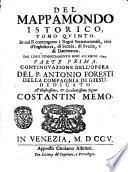 Del mappamondo istorico ... continovazione dell'opera dl p.Antonio Foresti della Compagnia di Giesu. ..