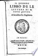 Del primo (-Il sesto) libro de le lettere di m. Pietro Aretino