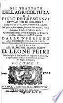 Del trattato dell'agricoltura di Pietro de' Crescenzi ...