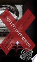 Delitti imperfetti. Il cinema e la censura dalle origini al social web