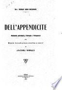 Dell'appendicite; anatomia patologica, etiologia e patogenesi