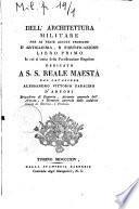 Dell'architettura militare per le regie scuole teoriche d'artiglieria, e fortificazione libro primo [-libro sesto! ..