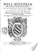 Dell'historia di Casa Monaldesca, di Alfonso Ceccarelli da Beuagna. Libri cinque. Nella quale si ha notitia di molte altre cose accadute in Toscana, & in Italia