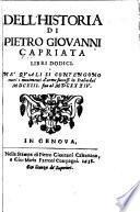 Dell' historia libri dodici ne' quali si contengono tutti i movimenti d'arme successi in Italia del MDCXIII. fino al MDCXXXIV