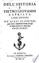 Dell'historia libri XVIII. ne'quali si contengono tutti i movimenti d'arme successi in Italia e fuor d'Italia dal 1613 fino al 1644