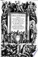 Dell'istoria della sacra religione et ill.ma militia di S. Giorgio Gierosol.no di Iacomo Bosio parte prima [-seconda]