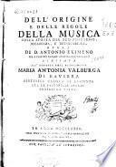 Dell'origine e delle regole della musica colla storia del suo progresso, decadenza, e rinnovazione