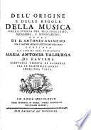 Dell' origine e delle regole della musica, colla storia del suo progresso, decadenza, e rinnovazione
