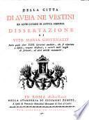 Della citta di Aveia ne Vestini ed altri lvoghi di antica memoria