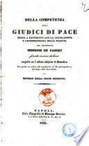 Della competenza dei giudici di pace messa a raffronto con la legislazione e giurisprudenza della Francia dal presidente Henrion de Pansey