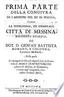 Della congiura de i ministri del re di Spagna contro la ... citta di Messina racconto istorico