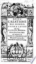 Della creatione del mondo poema sacro. Giorini 7 canti sedici