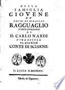 Della famiglia Giouene de' duchi di Girasole. Ragguaglio storico-genologico di D. Carlo Nardi a sua eccell. il signor conte di Sciarne