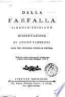 Della farfalla simbolo egiziano dissertazione di Adamo Fabbroni socio dell'accademia Etrusca di Cortona