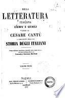 Della letteratura italiana esempi e giudizj esposti da Cesare Cantù a complemento della sua Storia degli italiani