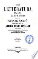 Della letteratura italiana esempi e giudizj esposti da Cesare Cantù a completamento della sua Storia degli italiani