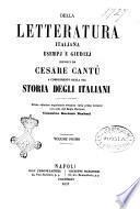 Della letteratura italiana esempj e giudizj esposti da Cesare Cantù a compimento della sua Storia degli italiani