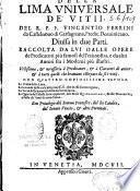 Della lima universale de vitii del R. P. F. Vincentio Ferrini...divisa in due parti