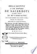 Della santità e de' doveri de' sacerdoti libri due di m.r Compaing can. e vicario generale della diocesi di Tolosa. Trad. dal francese