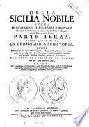 Della Sicilia nobile opera di Francesco Maria Emanuele e Gaetani ... Parte prima [- terza]